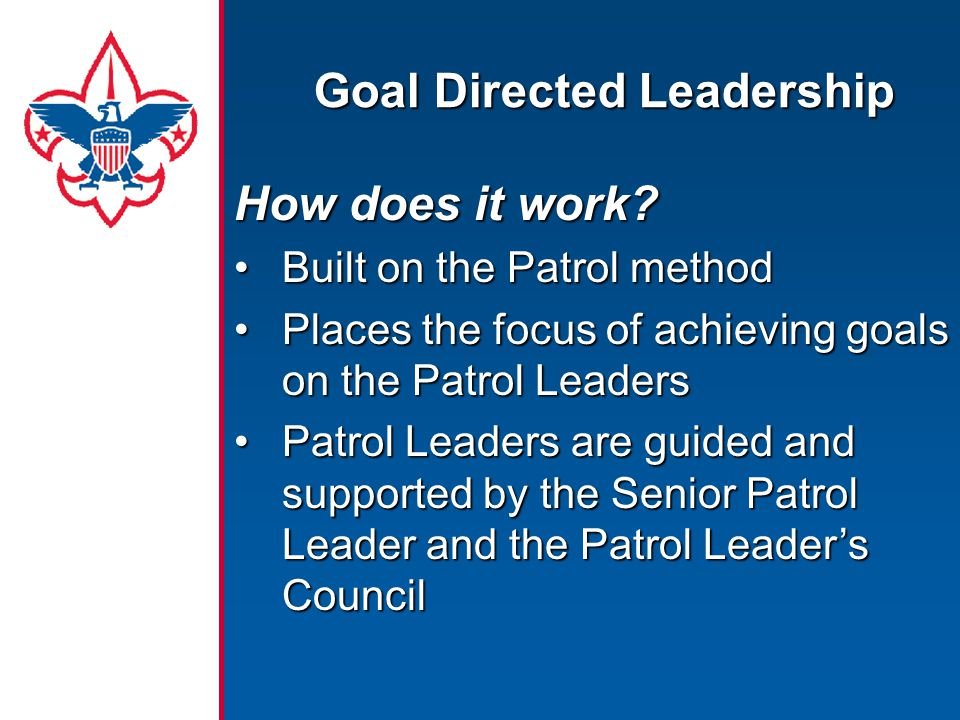 Goal Directed Leadership How does it work.