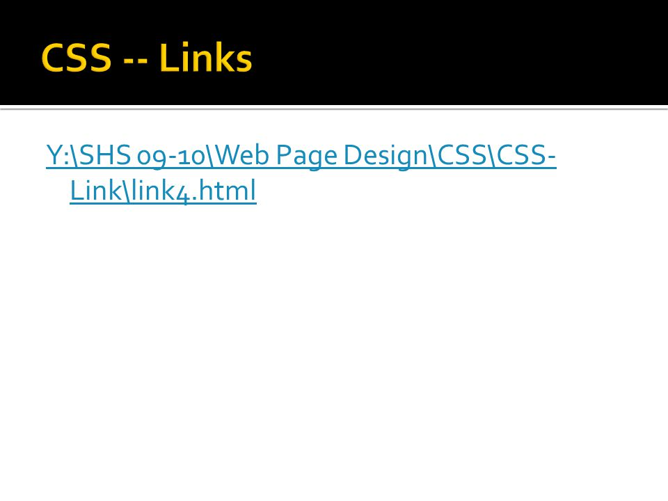 Y:\SHS 09-10\Web Page Design\CSS\CSS- Link\link4.html