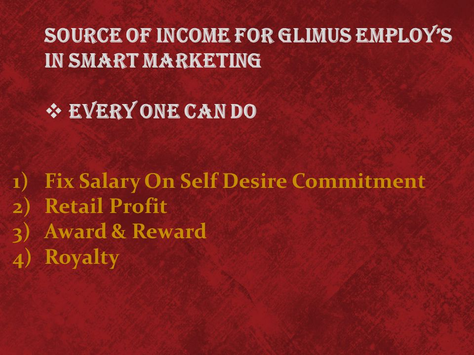 1) Regional Head 2) Sales & Marketing Manager ( District Head ) 3) Sales & Marketing Manager ( Taluka Head ) 4) Area Sales Manager 5) Glimus Team Leader 6) Glimus Associate Glimus Marketing Employ's Structure