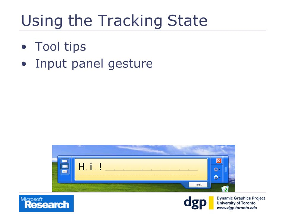 Using the Tracking State Tool tips Input panel gesture