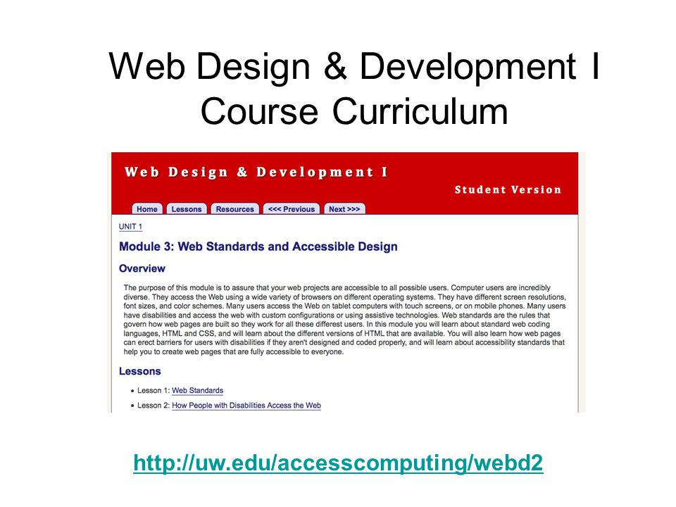 Web Design & Development I Course Curriculum http://uw.edu/accesscomputing/webd2