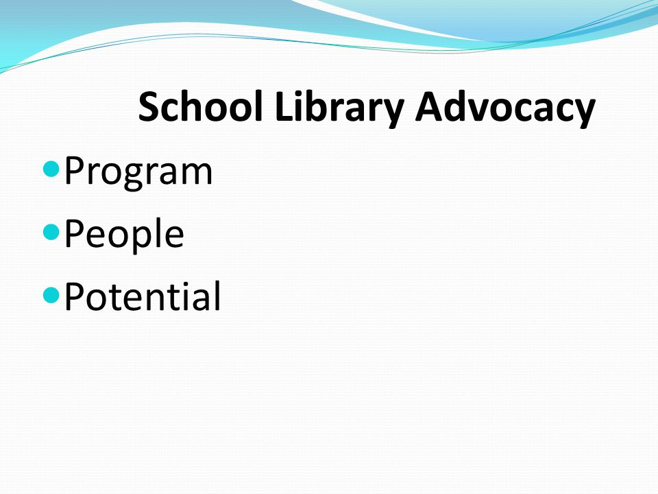 School Library Advocacy Program People Potential