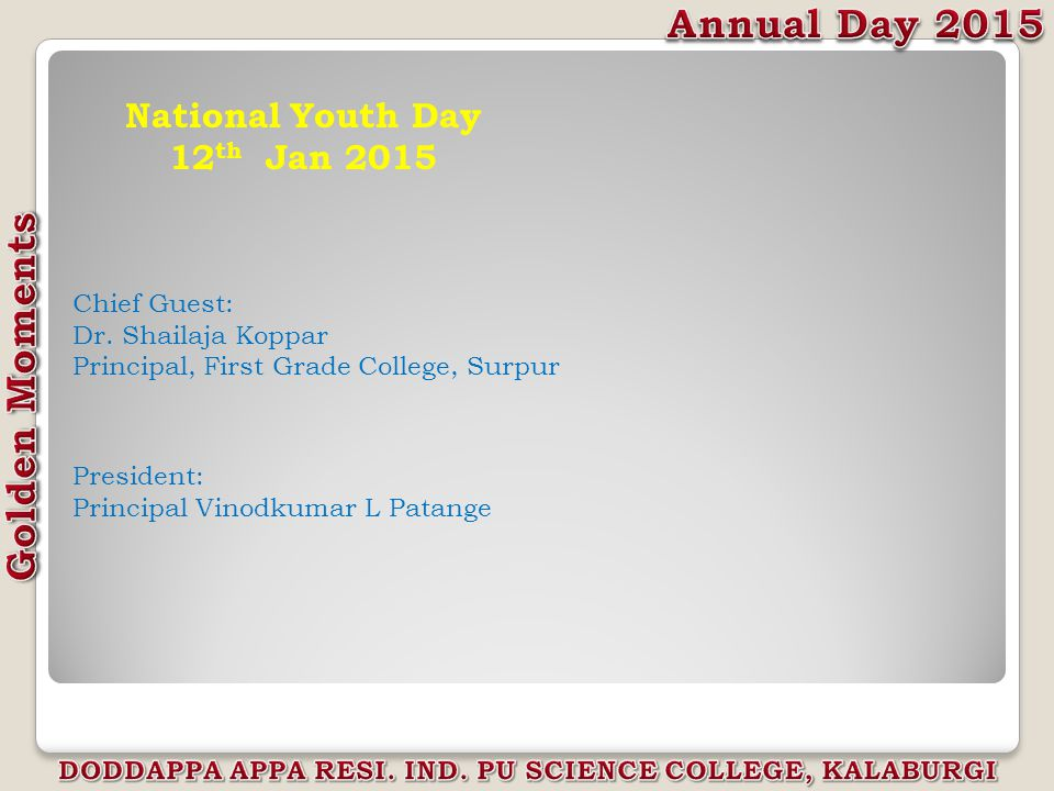 National Youth Day 12 th Jan 2015 Chief Guest: Dr.