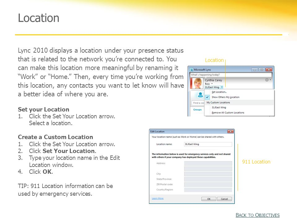 Location Lync 2010 displays a location under your presence status that is related to the network you're connected to.