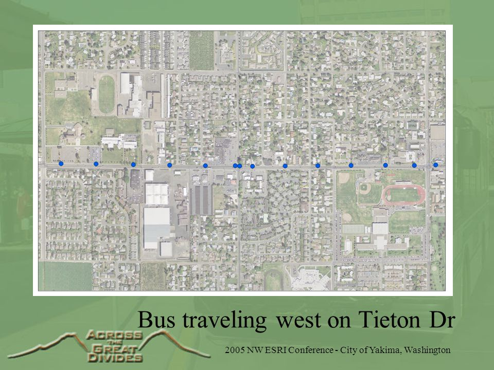 2005 NW ESRI Conference - City of Yakima, Washington Bus traveling west on Tieton Dr