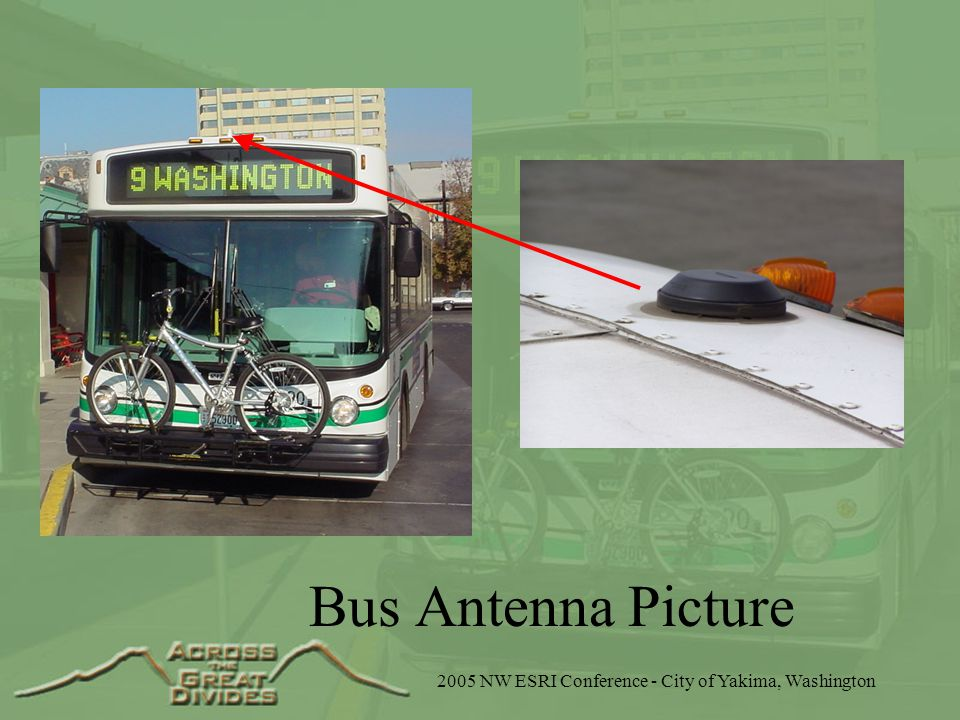 2005 NW ESRI Conference - City of Yakima, Washington Bus Antenna Picture