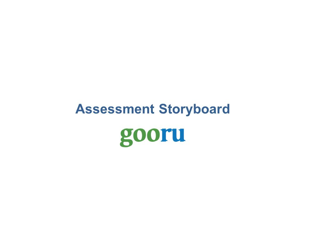 Assessment Storyboard