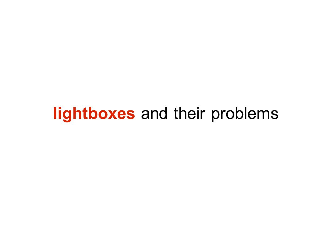 lightboxes and their problems