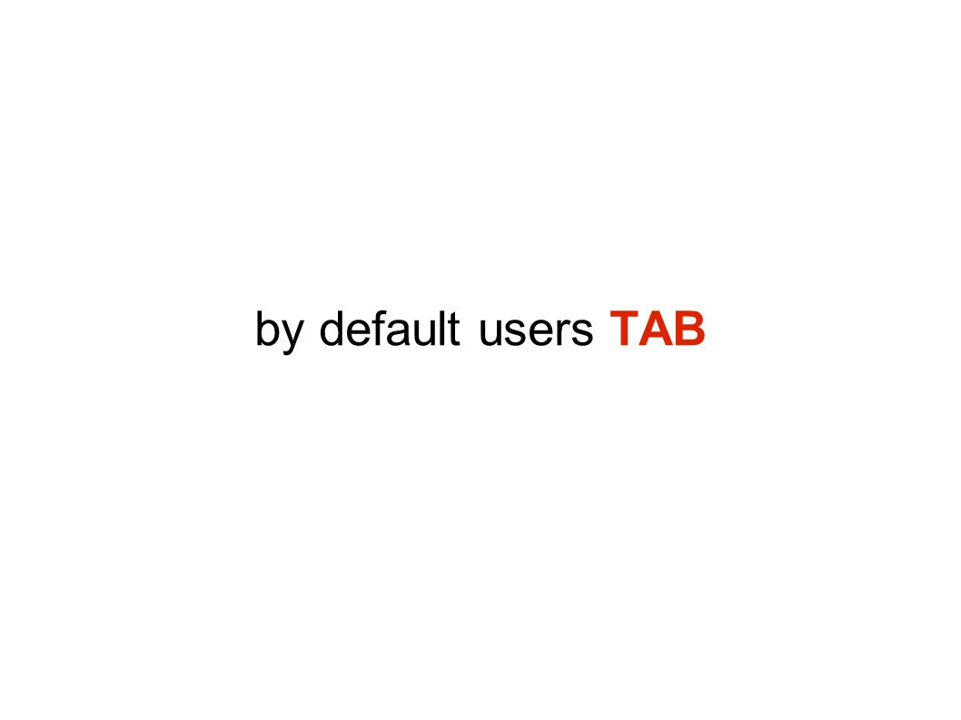by default users TAB