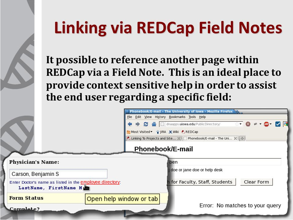 Linking via REDCap Field Notes It possible to reference another page within REDCap via a Field Note.