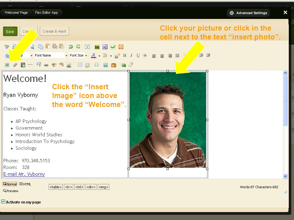 Editing Your Faculty Homepage Click your picture or click in the cell next to the text insert photo .