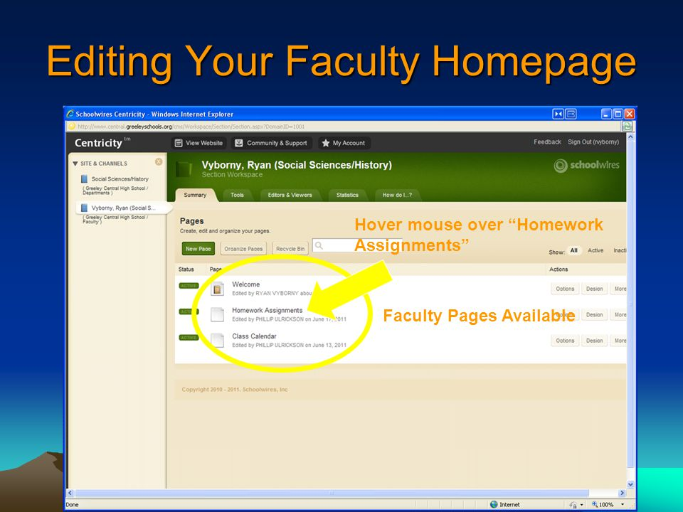 Editing Your Faculty Homepage Faculty Pages Available Hover mouse over Homework Assignments