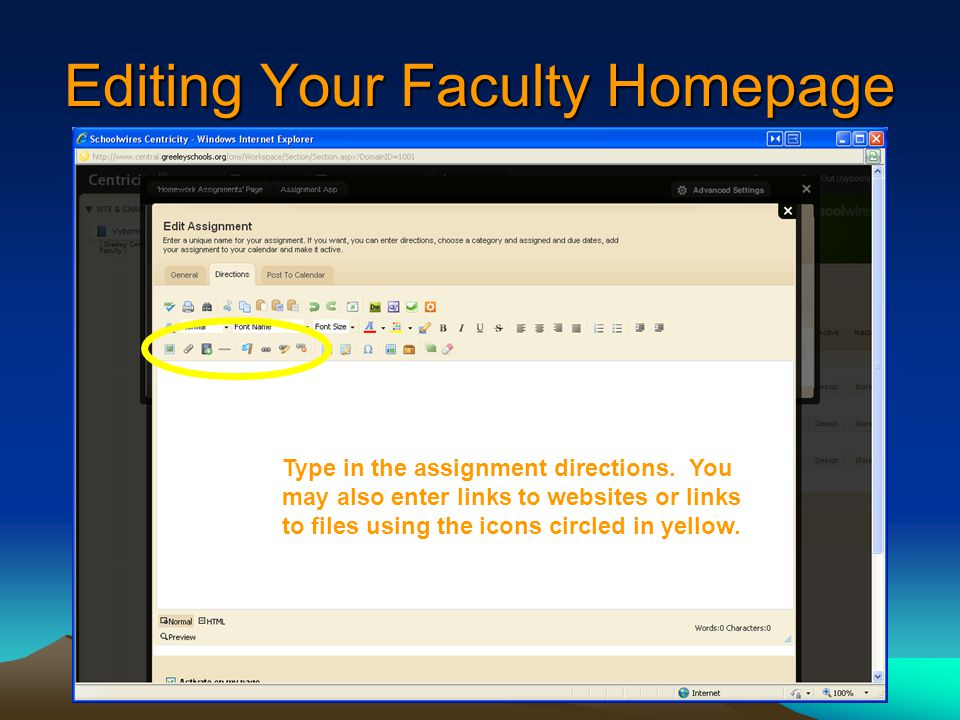 Editing Your Faculty Homepage Type in the assignment directions.
