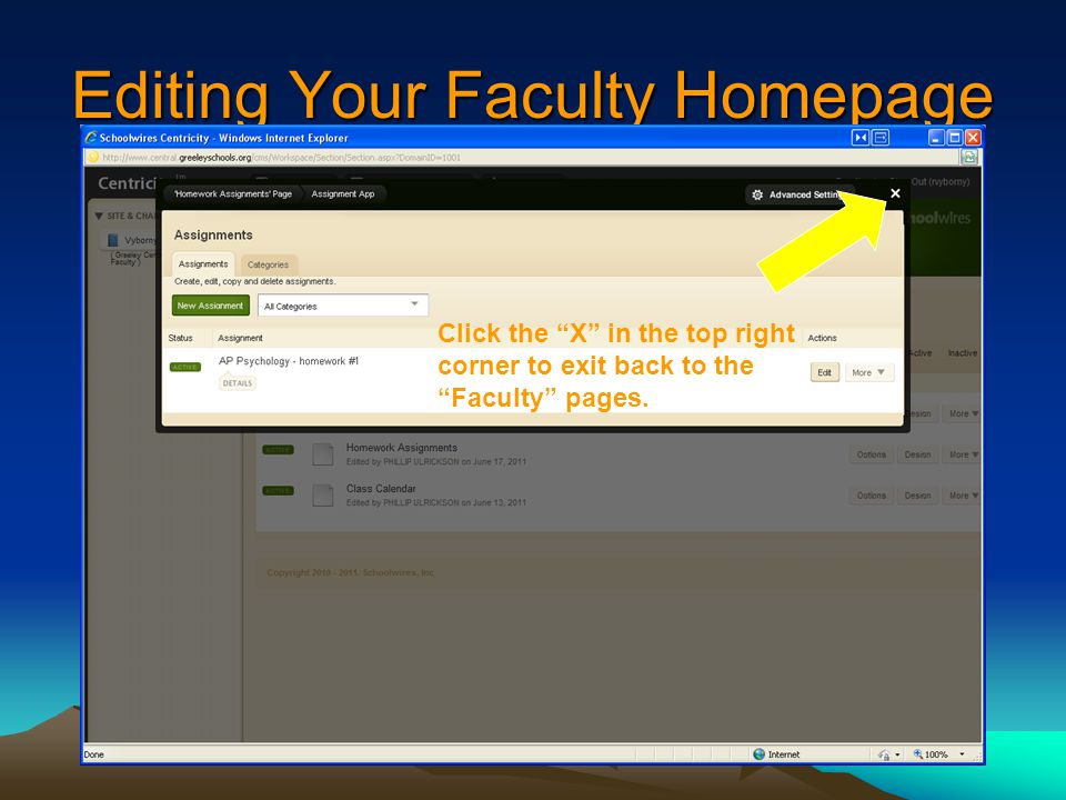 Editing Your Faculty Homepage Click the X in the top right corner to exit back to the Faculty pages.