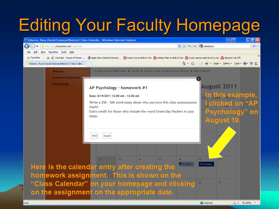 Editing Your Faculty Homepage Here is the calendar entry after creating the homework assignment.