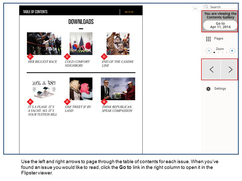 Use the left and right arrows to page through the table of contents for each issue.