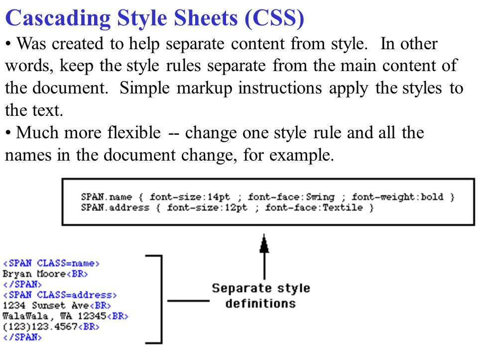 Styles for text Style Declarations -- property:value; background-color:#0000ff; font-size:90%; font-weight:bolder; font-family:Verdana,Arial,Helvetica;