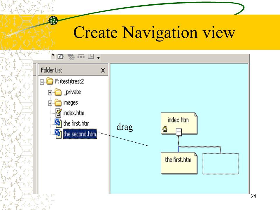 24 Create Navigation view drag