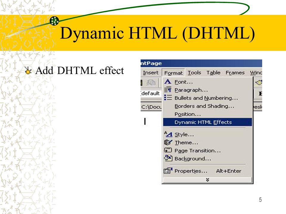 5 Dynamic HTML (DHTML) Add DHTML effect