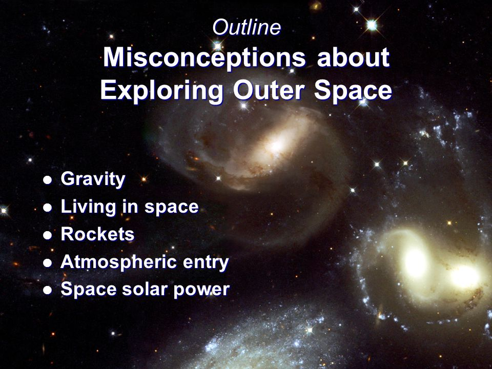 Exploring Outer Space: Fact vs.
