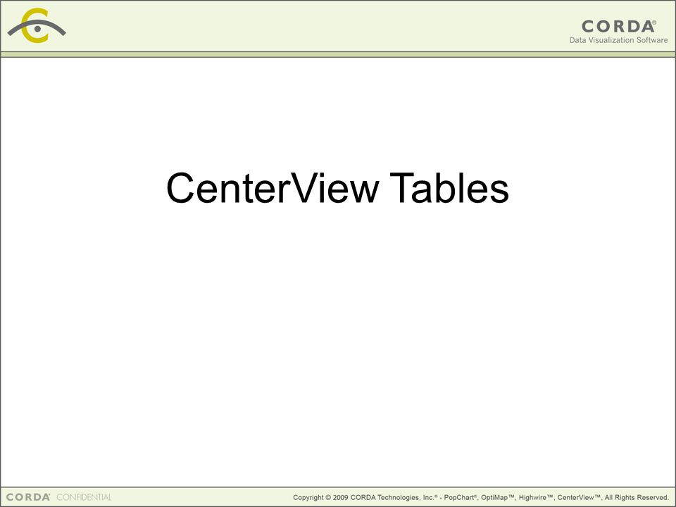 CenterView Tables