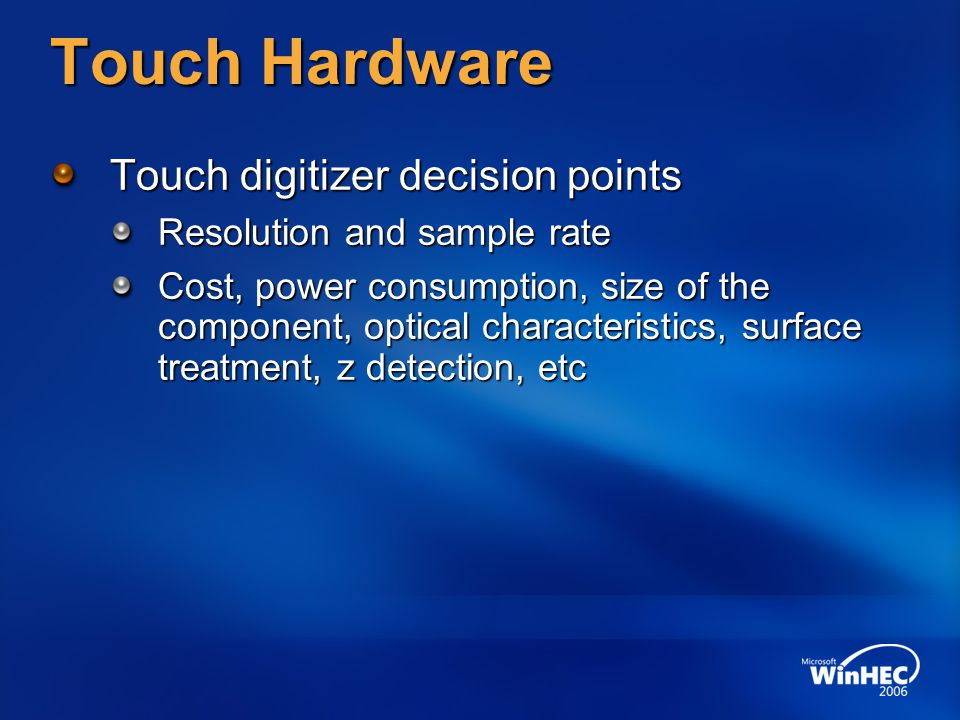Driver Guidance Dual-mode digitizers If your digitizer supports both pen and touch Report collections: Pen, touch, and mouse Mouse should not send input Follow the guidance for pen and touch devices