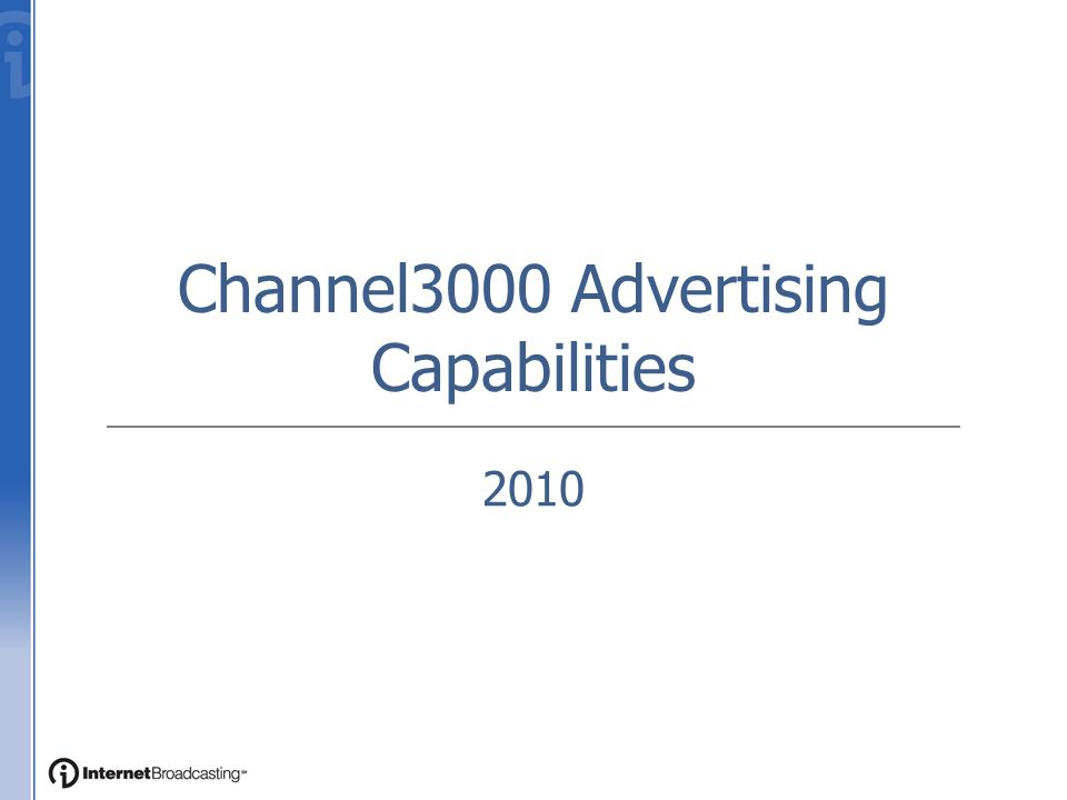 Channel3000 Advertising Capabilities 2010