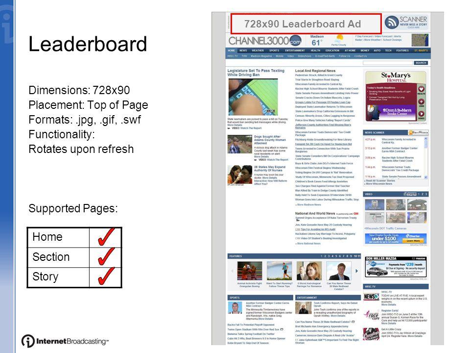 Ad Opportunities UnitDimensionsSizeFormatServedHardcodedIndexDetailNotes IAB Unit Leaderboard 728x9040k GIF, Animated GIF, JPG, SWF   Expandable leaderboard available.