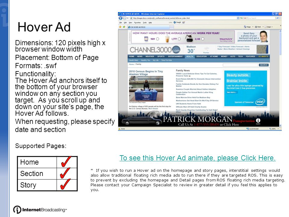 Video Display Ad Dimensions: 300x250 Placement: Display position Format:.swf Functionality: Two parts: a teaser and the video player.