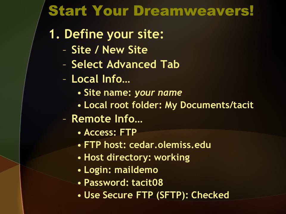 Start Your Dreamweavers.