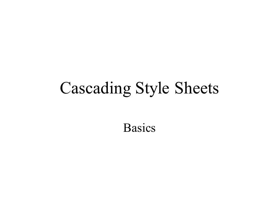 Cascading Style Sheets Basics