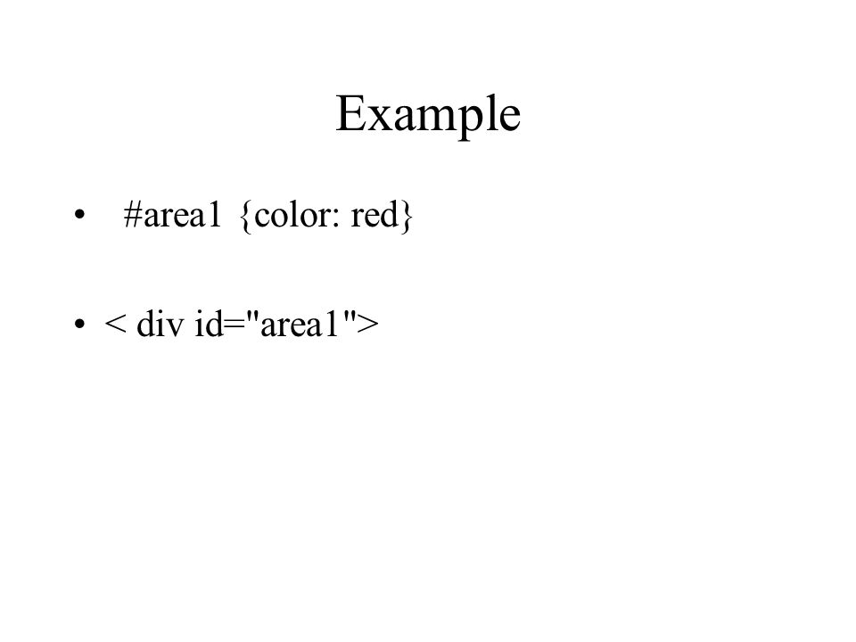Example #area1 {color: red}