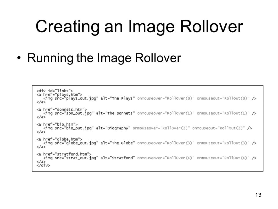 13 Creating an Image Rollover Running the Image Rollover