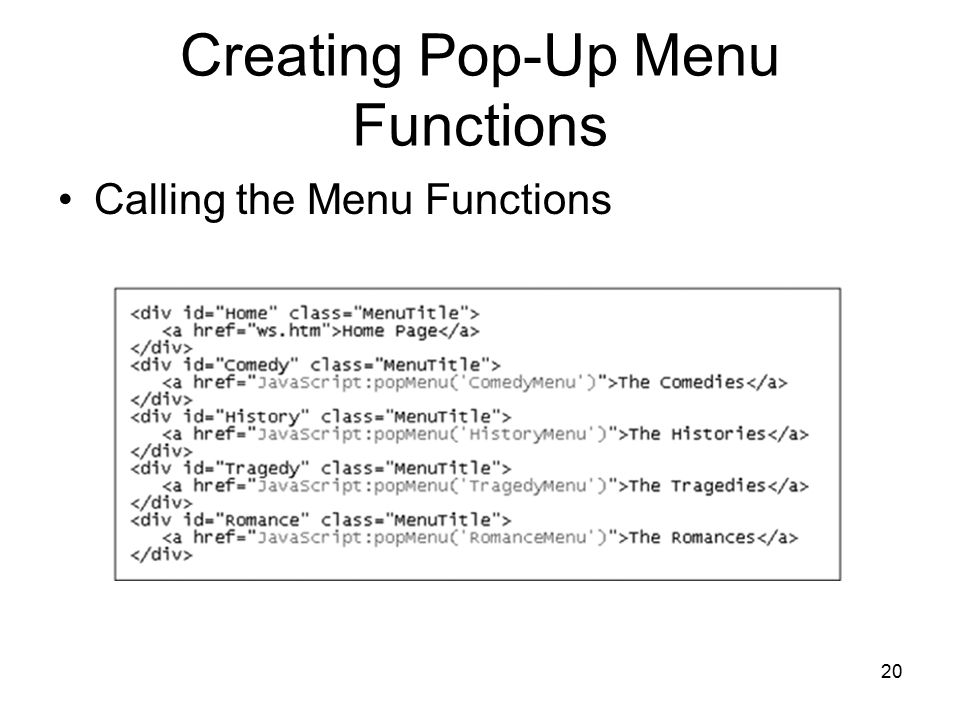 20 Creating Pop-Up Menu Functions Calling the Menu Functions