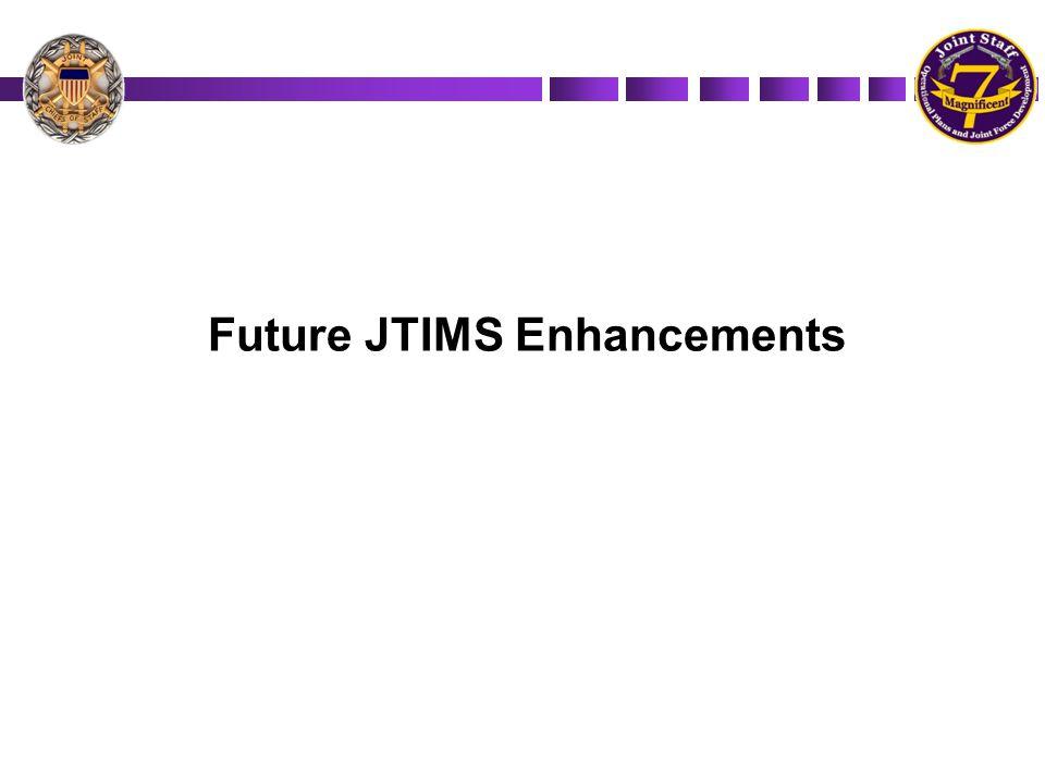 Future JTIMS Enhancements