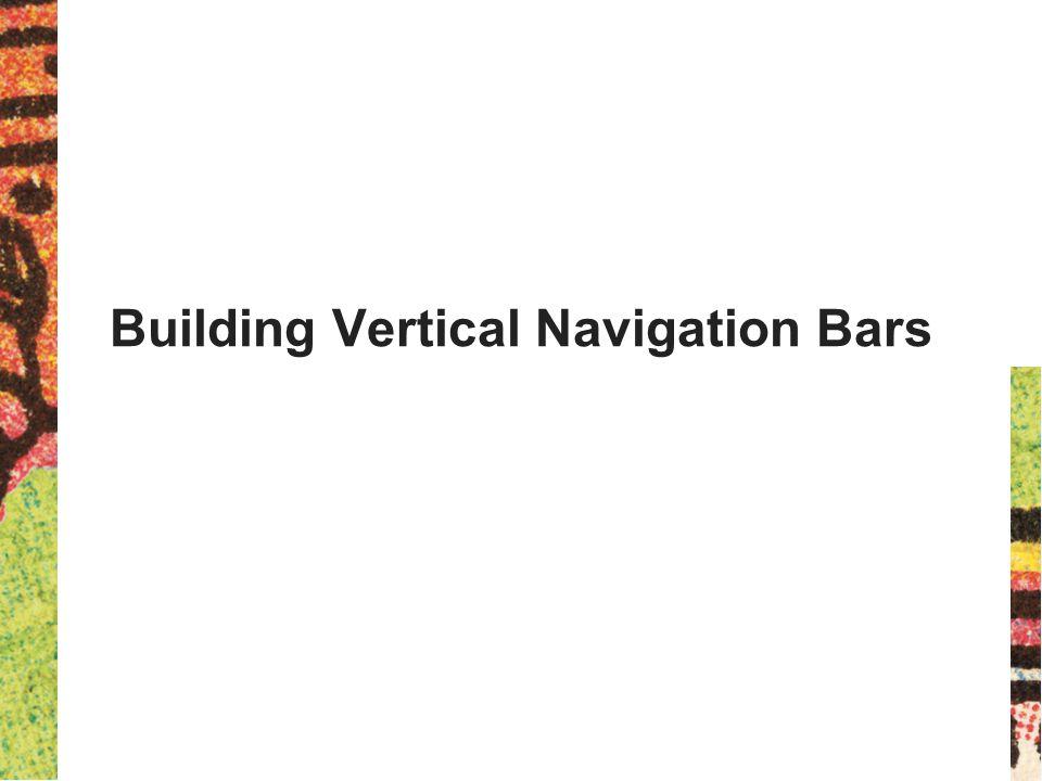 Building Vertical Navigation Bars