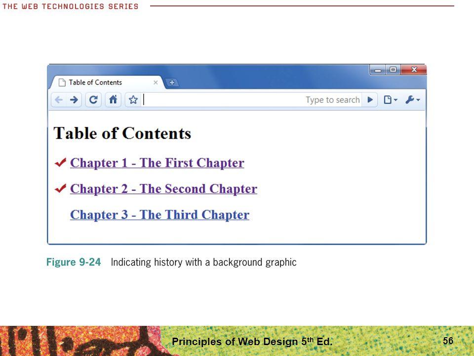 Principles of Web Design 5 th Ed. 56