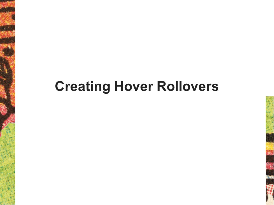 Creating Hover Rollovers