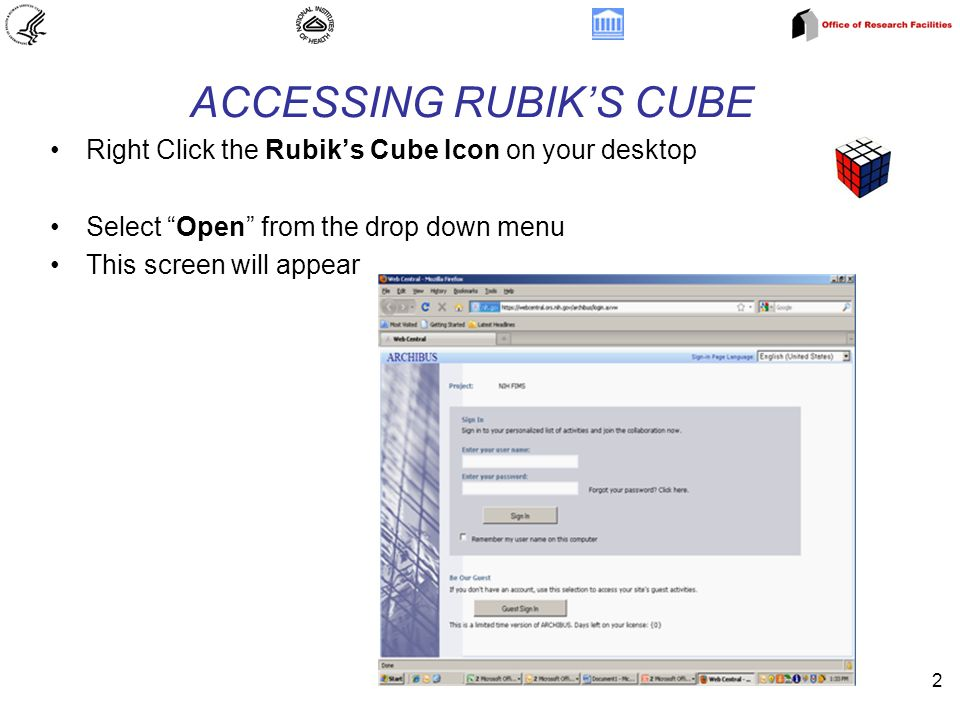 2 ACCESSING RUBIK'S CUBE Right Click the Rubik's Cube Icon on your desktop Select Open from the drop down menu This screen will appear
