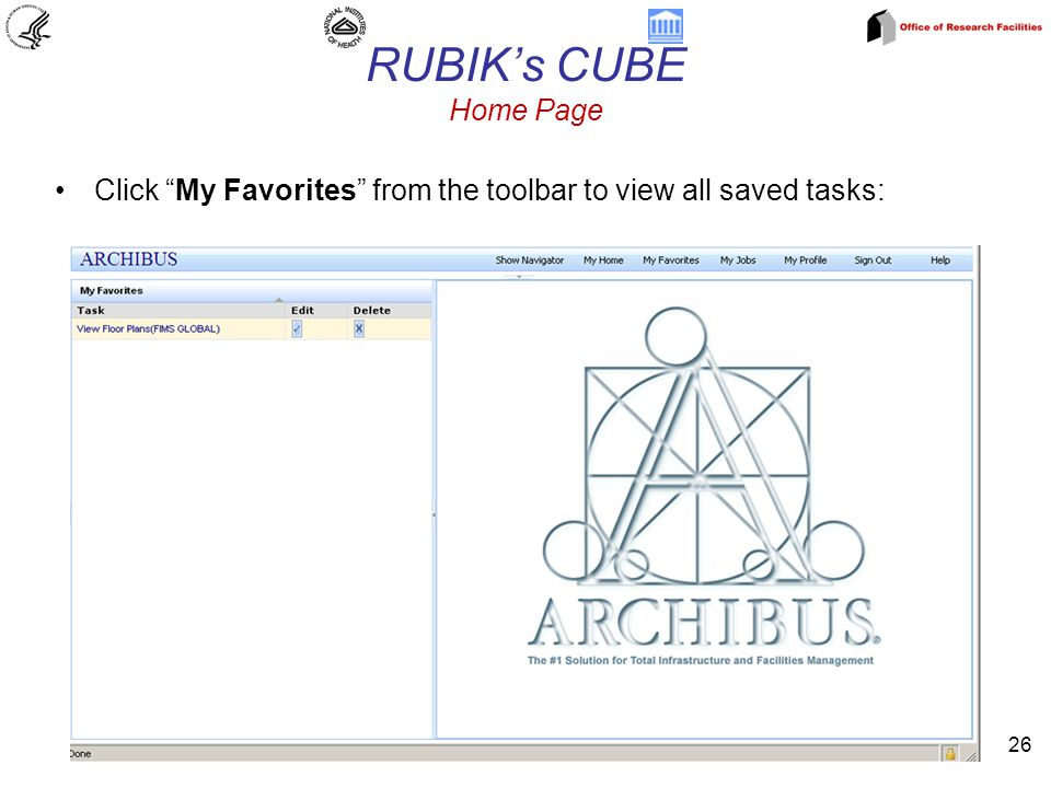 RUBIK's CUBE Home Page 26 Click My Favorites from the toolbar to view all saved tasks: