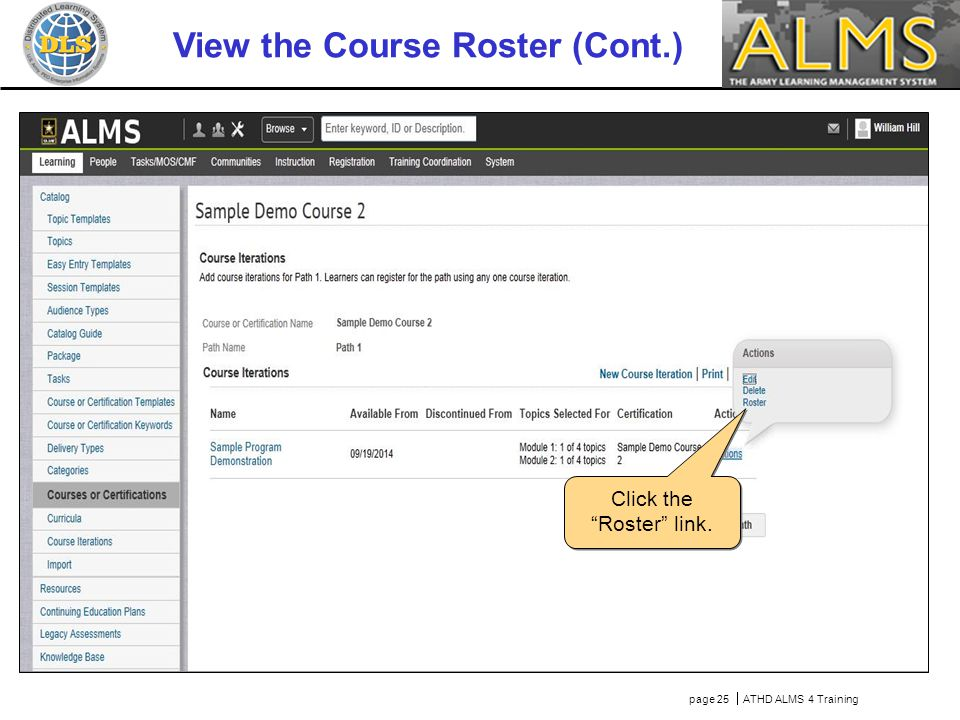 page 25  ATHD ALMS 4 Training Click the Roster link. View the Course Roster (Cont.)