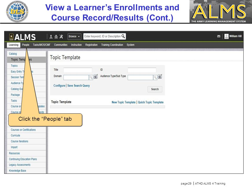 "page 29  ATHD ALMS 4 Training Click the ""People"" tab View a Learner's Enrollments and Course Record/Results (Cont.)"