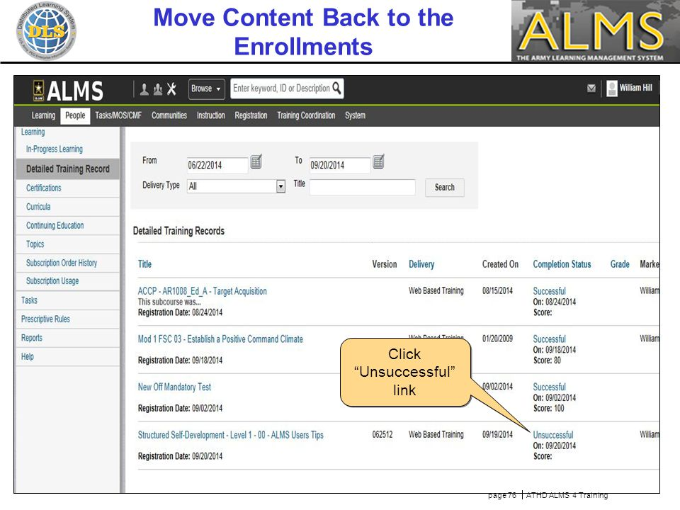 Hover over Actions link page 76  ATHD ALMS 4 Training Move Content Back to the Enrollments Click Unsuccessful link
