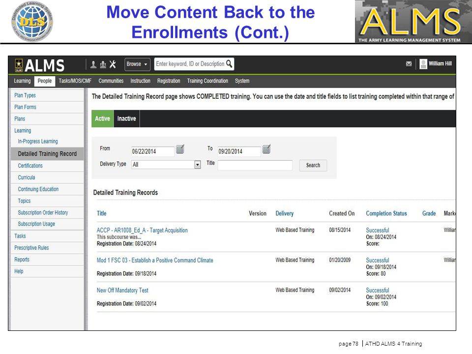 page 78  ATHD ALMS 4 Training Move Content Back to the Enrollments (Cont.) Click Save TBD