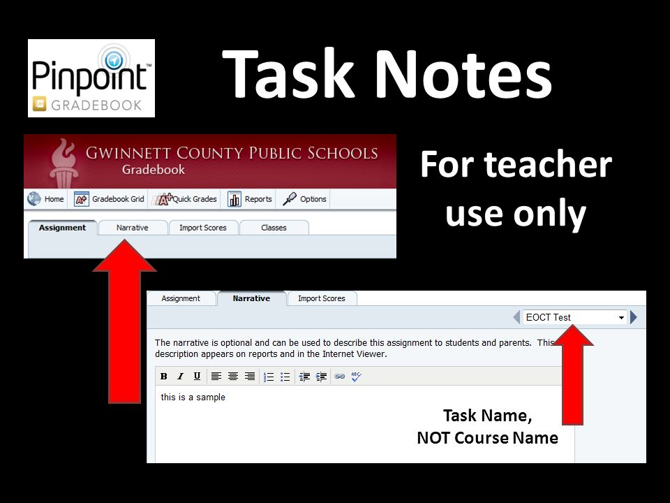 Task Notes For teacher use only Task Name, NOT Course Name