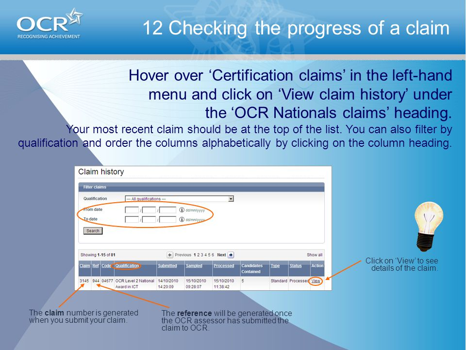 The claim number is generated when you submit your claim.