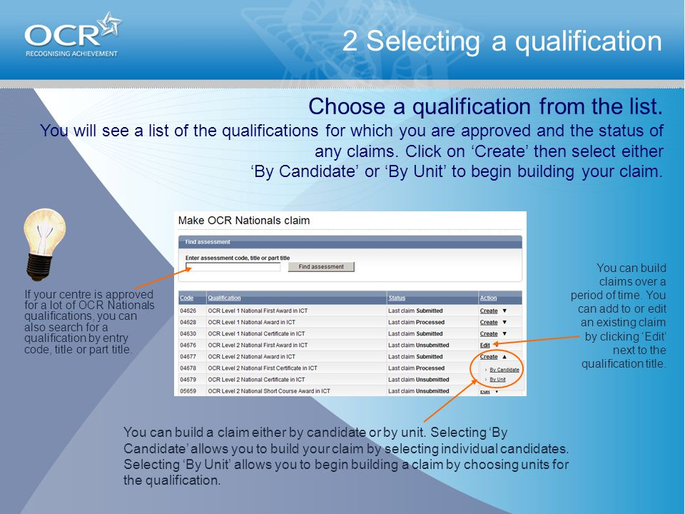 2 Selecting a qualification Choose a qualification from the list.