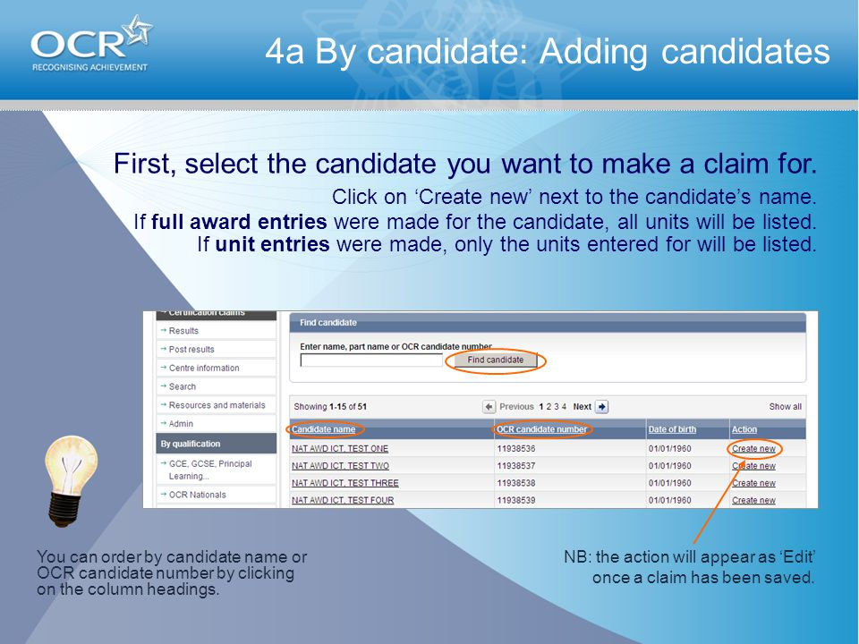 4a By candidate: Adding candidates First, select the candidate you want to make a claim for.