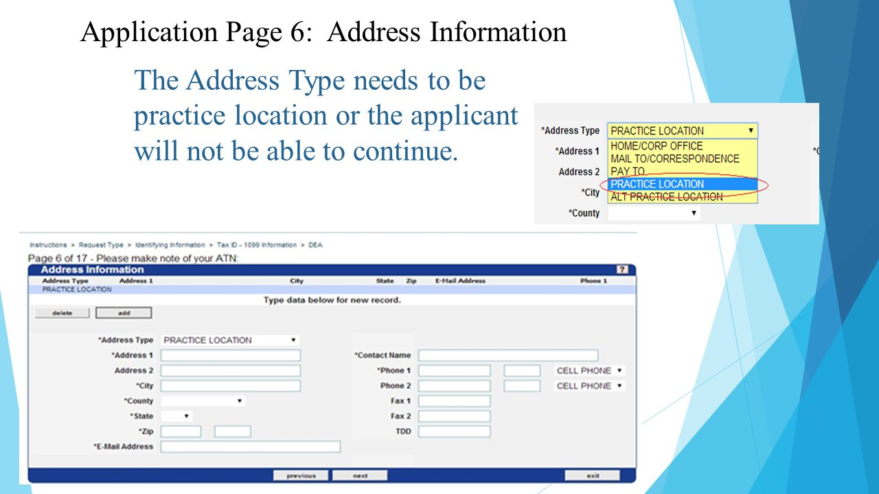 The Address Type needs to be practice location or the applicant will not be able to continue.