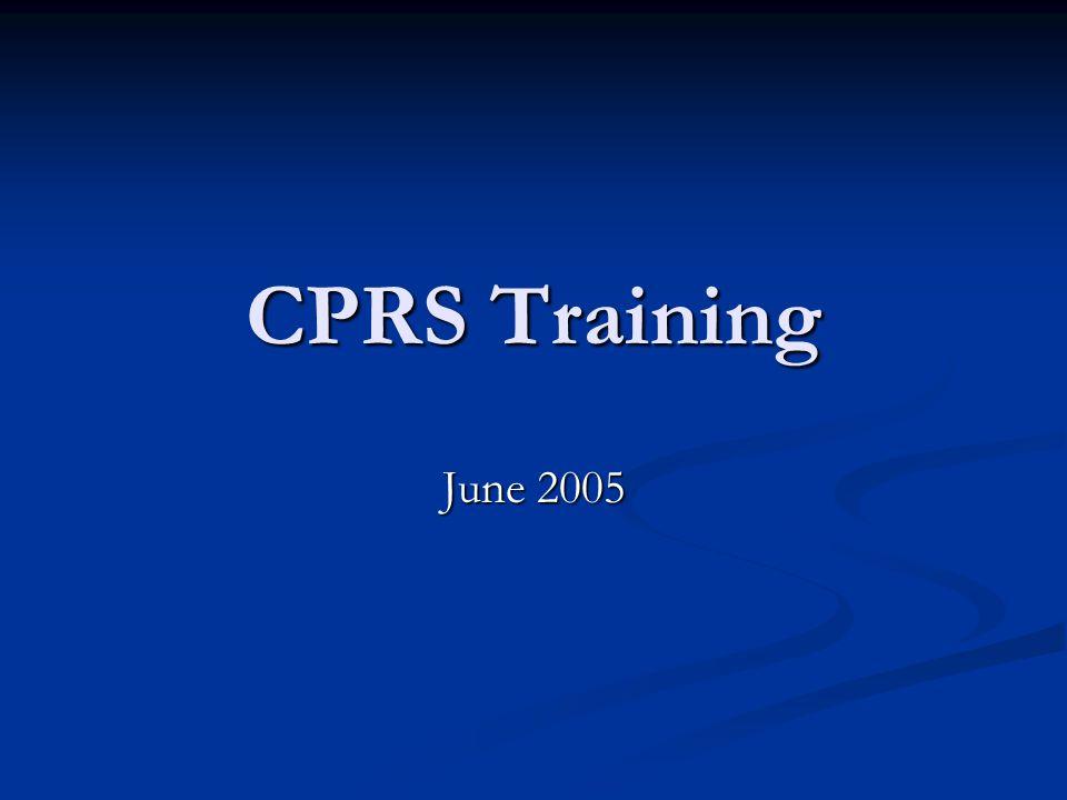 CPRS Training June 2005